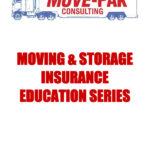 Moving & Storage Insurance Education Series